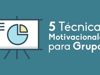 Técnicas Motivacionales para Grupos