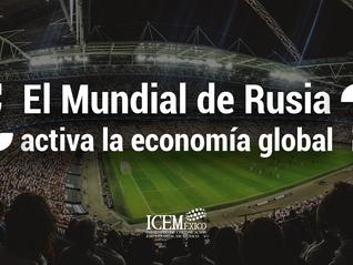 ¿El Mundial de Rusia activa la economía global?
