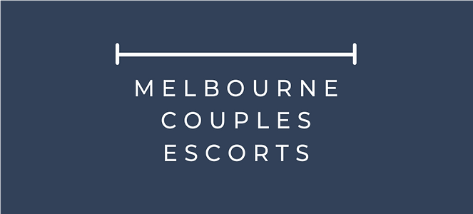 Melbourne Couples Escorts