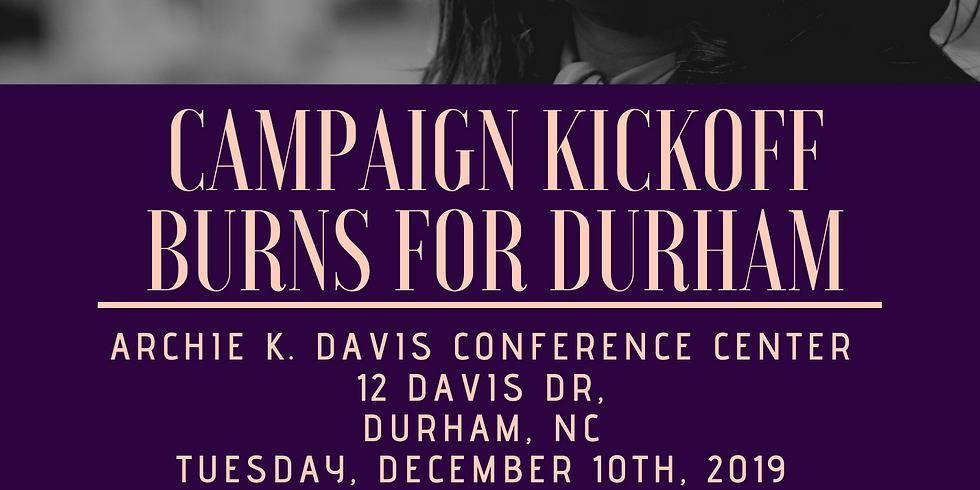 Campaign Kickoff Burns For Durham