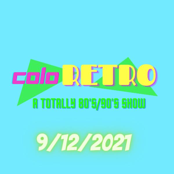 ColoRETRO- A Totally 80s/90s Show