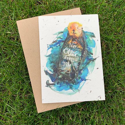 Plantable Card - No Otter Like You