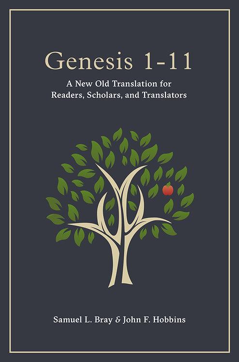 Genesis 1-11: A New Old Translation