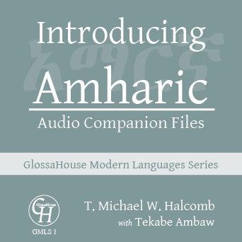 Introducing Amharic - Audio Companion Files