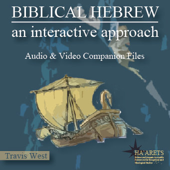 Biblical Hebrew - Audio/Video Companion Files