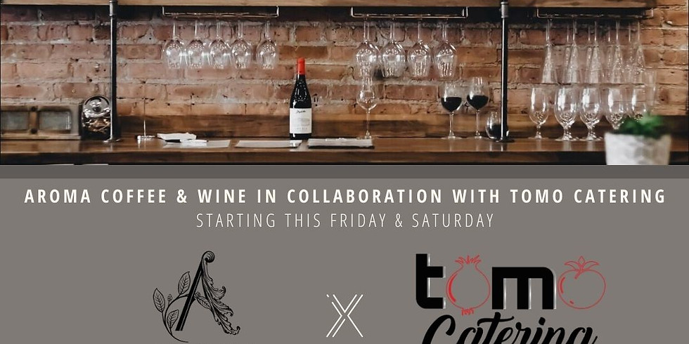 Aroma Coffee & Wine in Collaboration with TOMO Catering