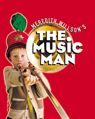 $36 Blue Ticket +$5 Music Man Fri. 7/06 7:30pm