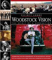 Woodstock Vision, The Photography of Elliott Landy