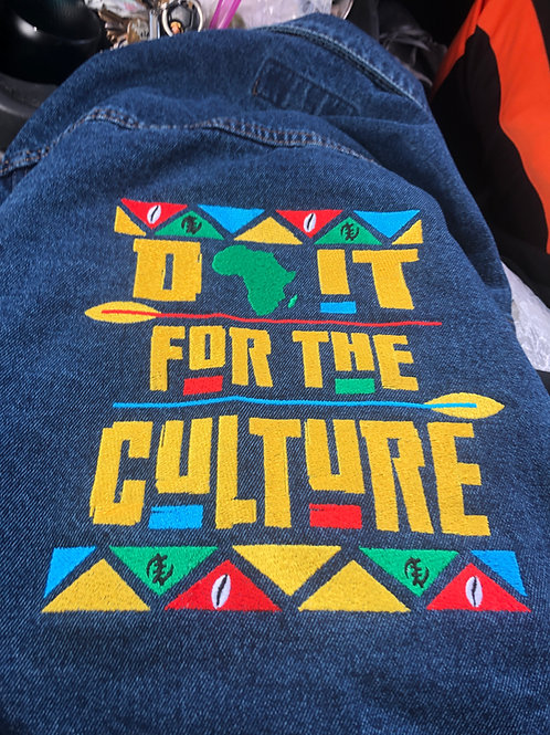 Do it For The Culture Denim Jacket