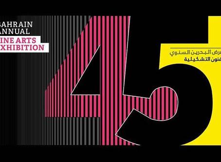 The 45th Bahrain Annual Fine Arts Exhibition