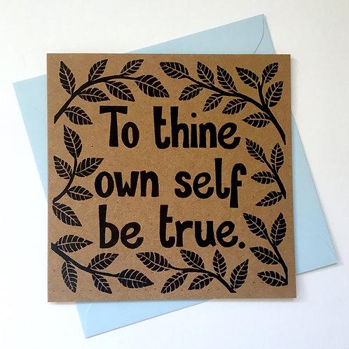 Own Self Be True Card