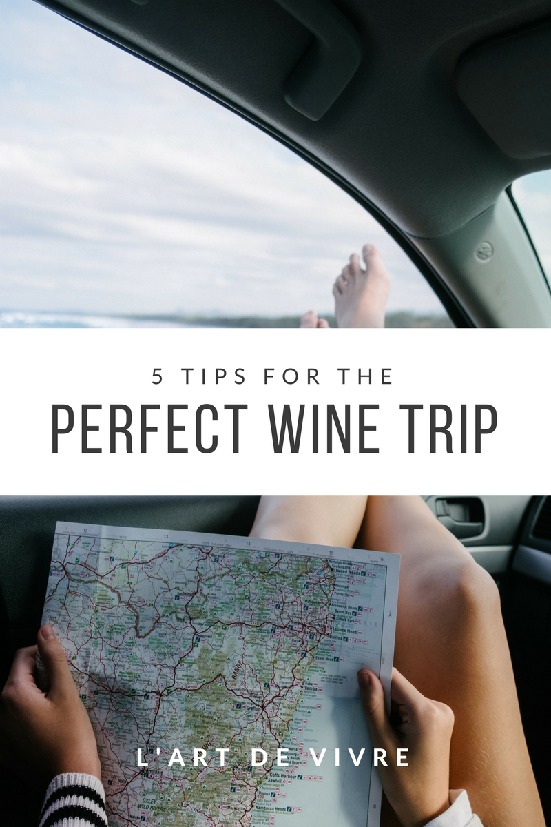 5 tips for the perfect wine trip