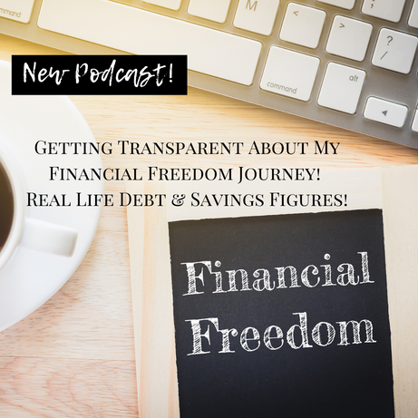 Getting Real About My Financial Freedom Journey! Check out the Podcast!