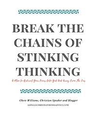 Break the Chains of Stinking Thinking! (
