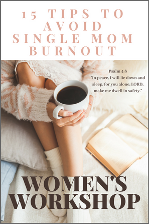 15 Tips To Avoid Single Mom Burnout pic.