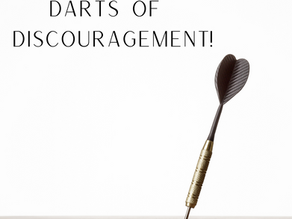Do Not Be Dispirited By Discouragement!