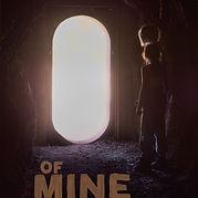 Of Mine Poster V1 Final.jpg