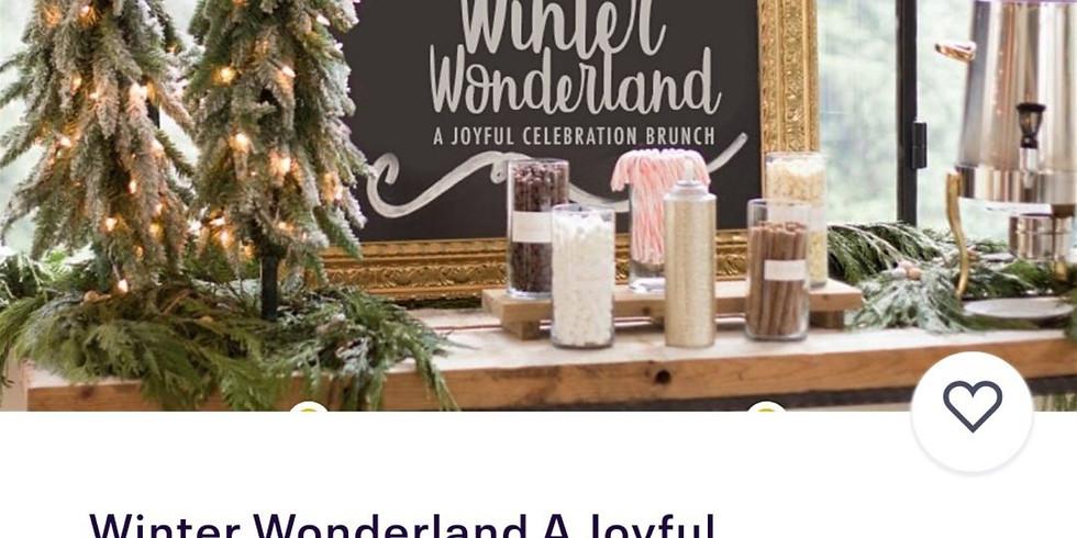 Winter Wonderland A Joyful Celebration Brunch