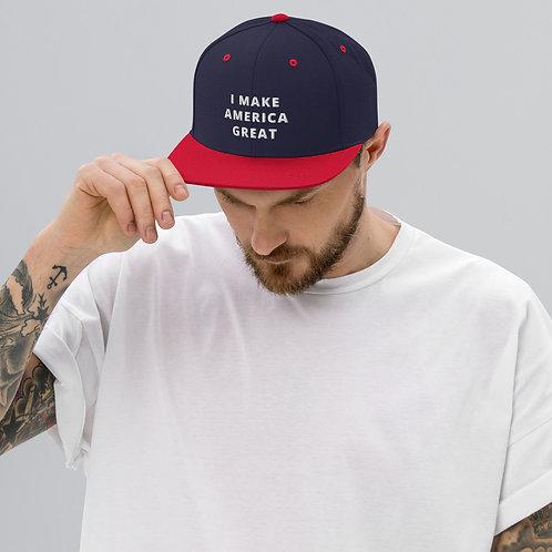 I Make America Great Snapback Hat