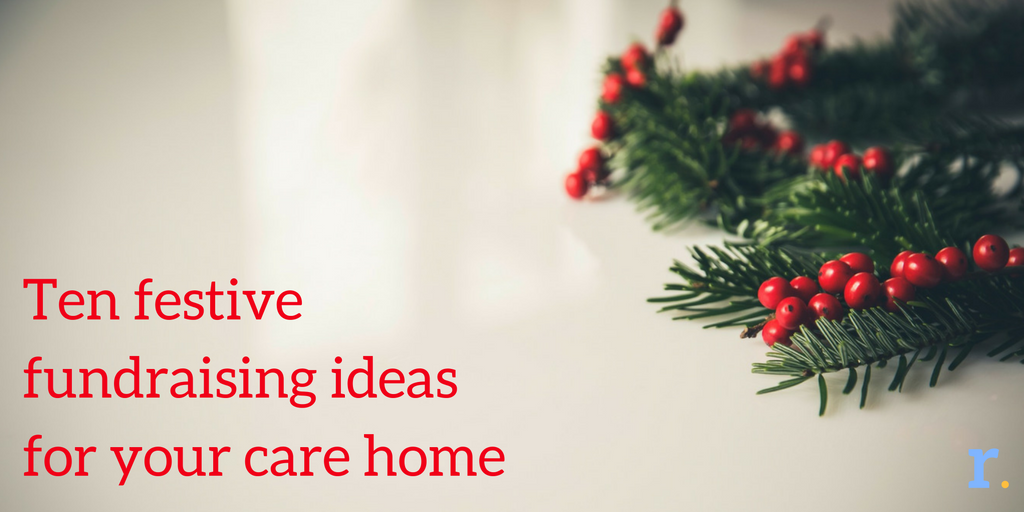 Christmas Fundraising Ideas.Ten Festive Fundraising Ideas For Your Care Home