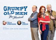 Grumpy Old Men the Musical