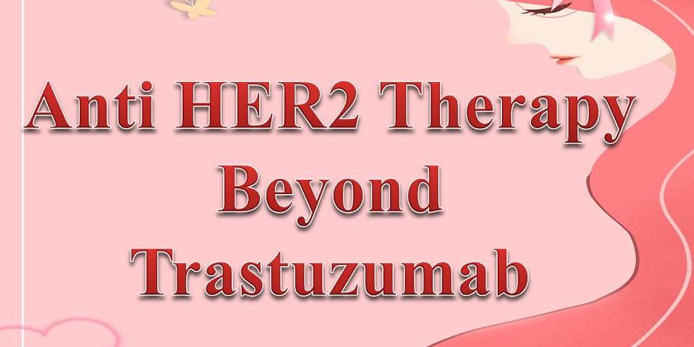 Anti HER2 Therapy Beyond Trastuzumab