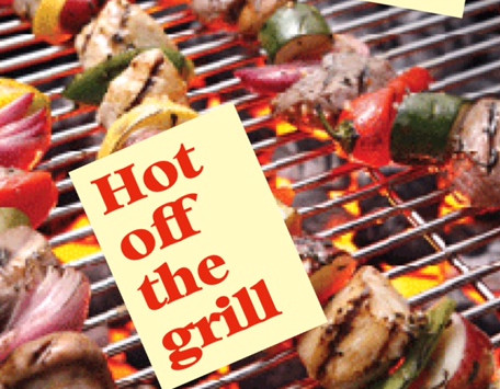 SUMMER SKINNY: HOT OFF THE GRILL