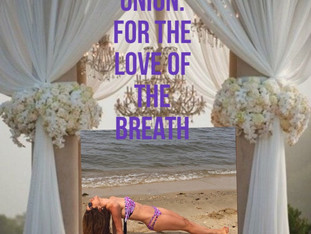 MINDFUL UNION: FOR THE LOVE OF THE BREATH