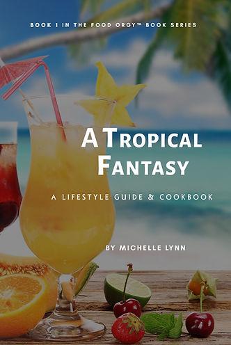 Michelle Taubman Tropical Fantasy eBook