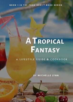 Tropical Fantasy eBook by Michelle lynn
