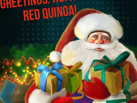 FOODIE SEASONAL GREETINGS: HO! HO! TO RED QUINOA!