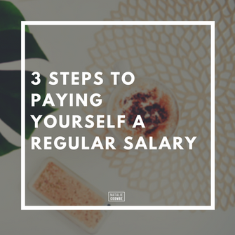 3 Steps To Paying Yourself A Regular Salary (Even When Revenue Is Inconsistent)
