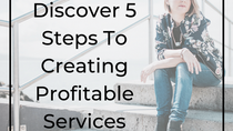 5 Steps To Creating Profitable Services