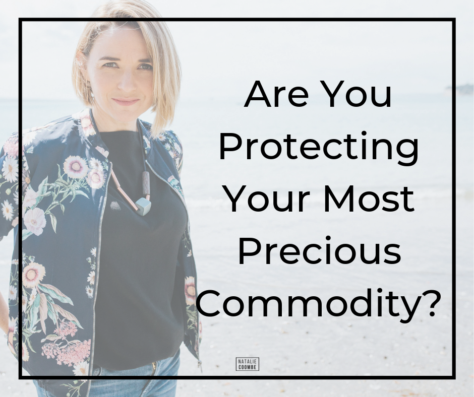 Time Is Your Most Precious Commodity | Natalie Coombe | Women Entrepreneurs