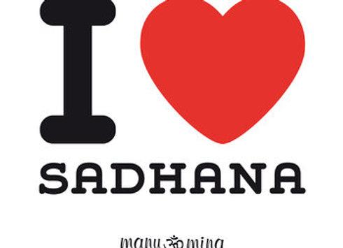 I Love Sadhana