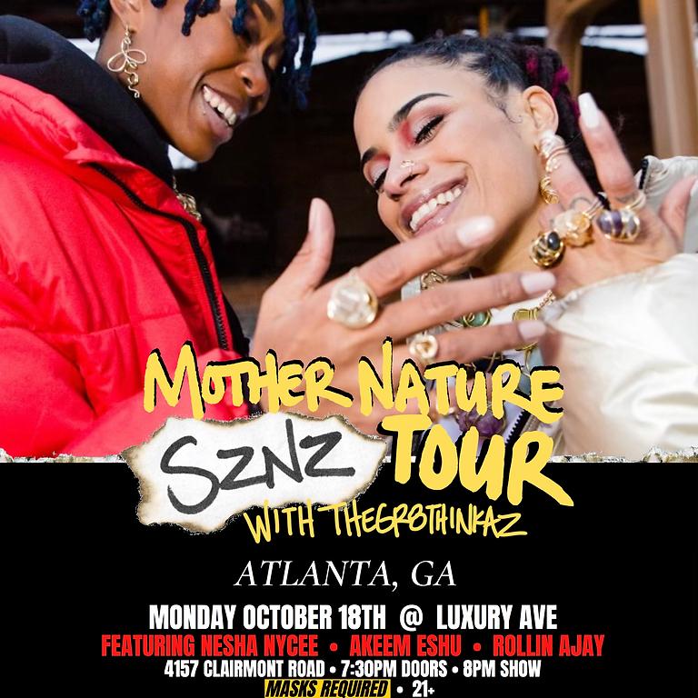 MOTHER NATURE SZNZ TOUR ATLANTA, GA