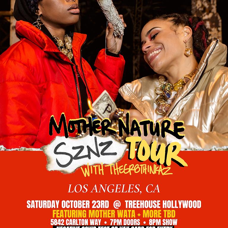 MOTHER NATURE SZNZ TOUR LOS ANGELES, CA