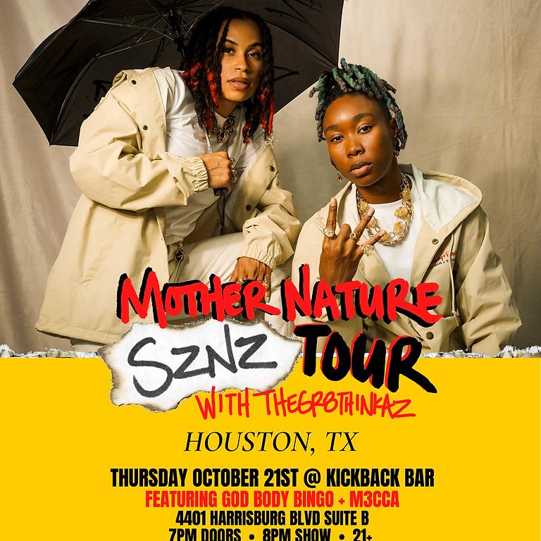MOTHER NATURE SZNZ TOUR HOUSTON, TX