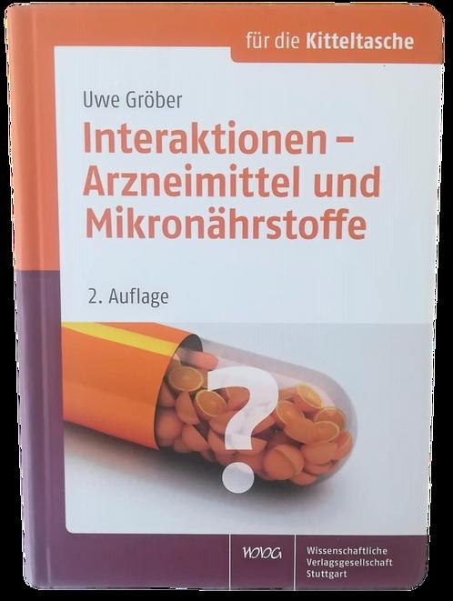 Interaktionen - Arzneimittel und Mikronährstoffe