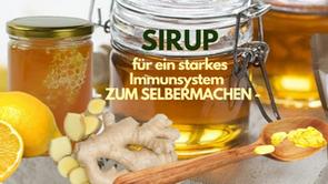Rezept: POWER SIRUP fürs Immunsystem