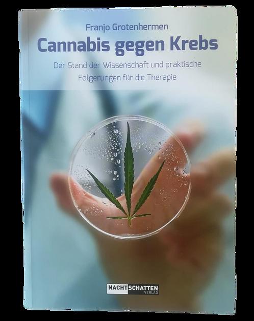 Cannabis gegen Krebs - Der Stand der Wissenschaft für die Therapie