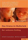 Das Drama im Mutterleib
