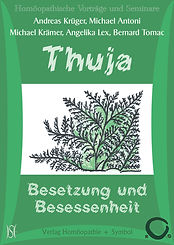 Thuja - Besetzung und Besessenheit