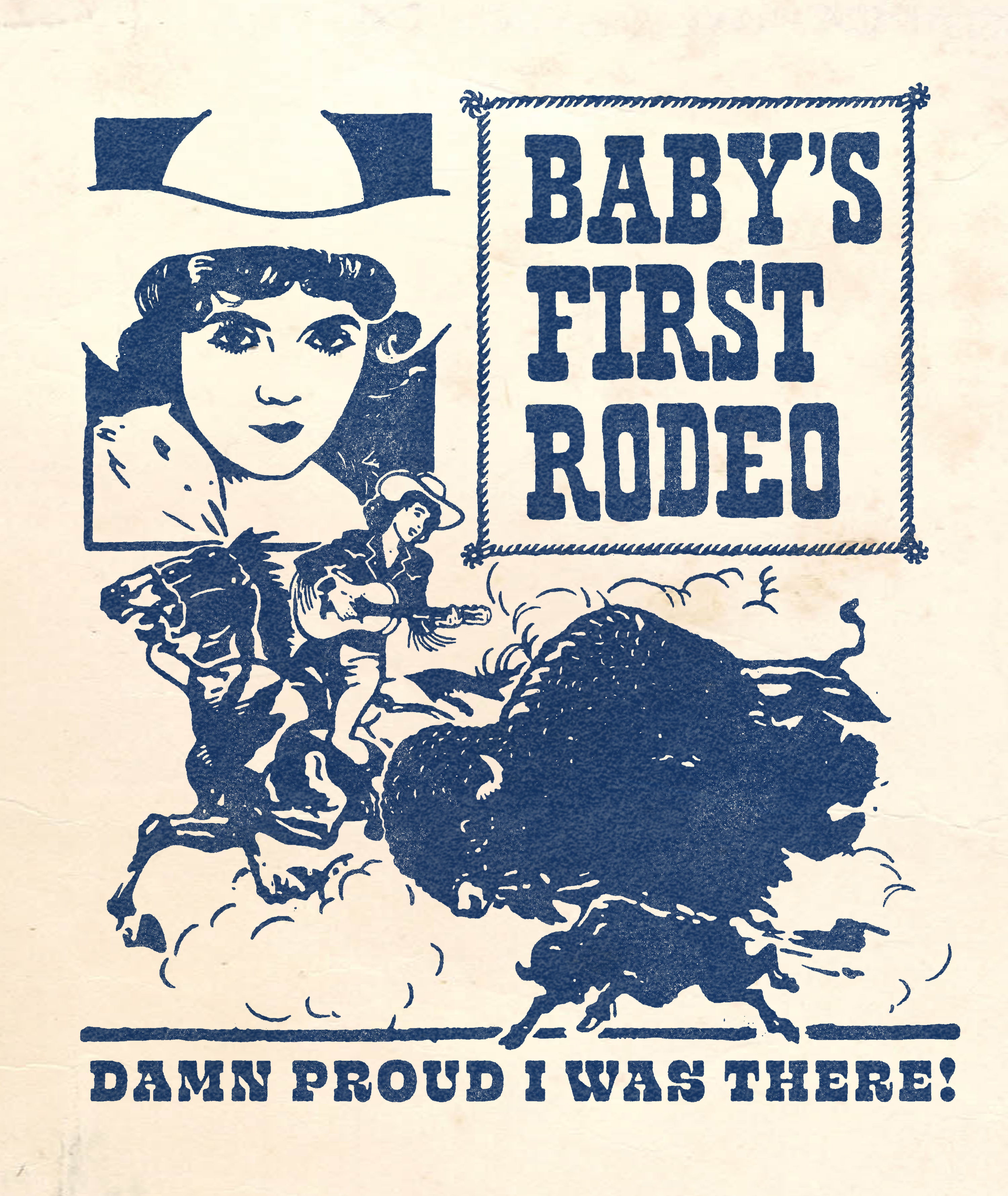 Baby's First Rodeo