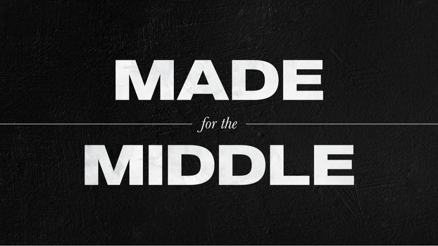 11.01.20 Made for the Middle - 1920x1080