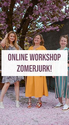 Online workshop zomerjurk! Klik hier om te leren hoe je zelf een zomerjurk naait!
