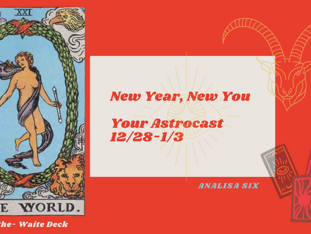 New Year, New You, Your Astrocast 12/28-1/3