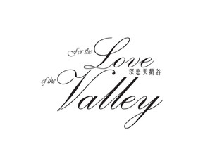 For the love of the valley