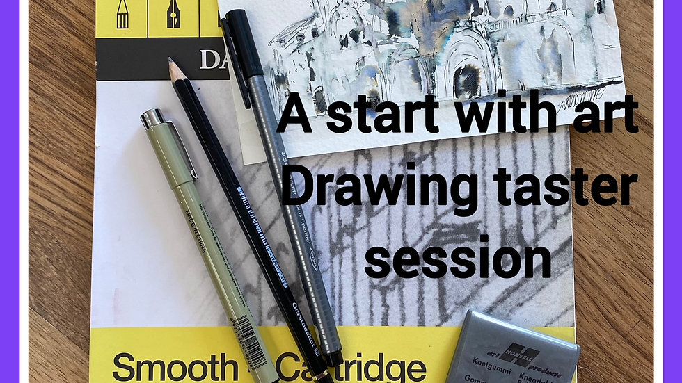 A start with art - drawing taster session 12 June