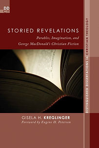George MacDonald, parable, imagination, Novalis, Coleridge, Gisela, Kreglinger,